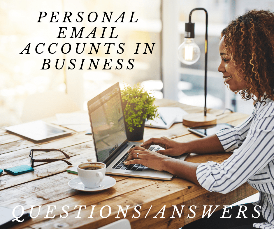 Personal Email Accounts In Business